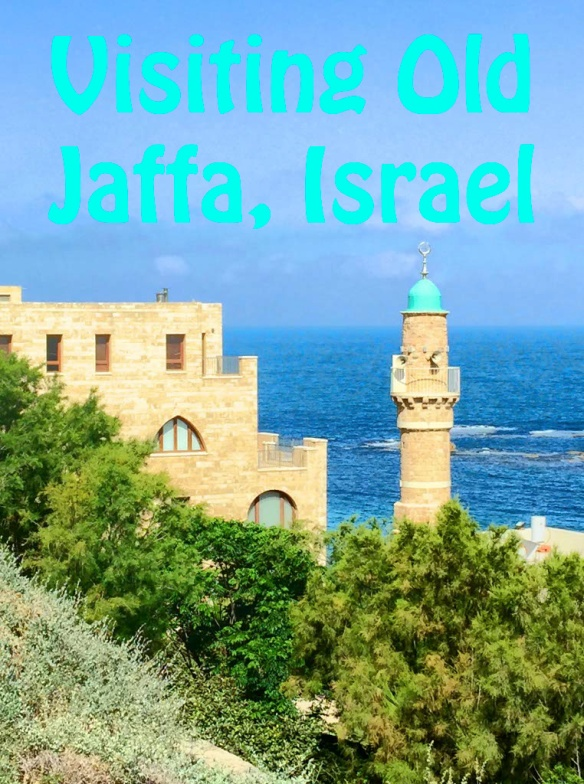 Visiting Old Jaffa, Israel